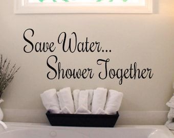 save water shower together wall quotewall decalwall decal quotewall words