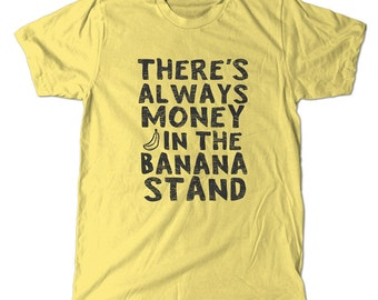 There's always money in the banana stand t-shirt, Arrested Development tee shirt