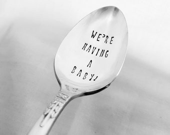 We're Having a Baby! Custom Spoon, Birth Announcement Spoon, Hand-Stamped Vintage Spoon, Pregnancy Announcement, Silverplate, Personalized