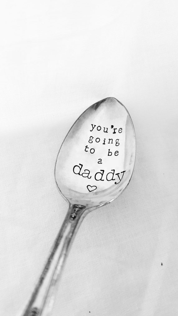 You're Going To Be A Daddy Spoon, Hand Stamped Spoon, Birth Announcement Spoon, Pregnancy Announcement, Vintage Spoon, Custom, Personalized