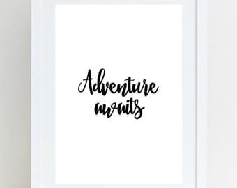"Printable Art ""Adventure awaits"", Motivational Poster, Typography Art Print, Inspirational Print - Instant Download"