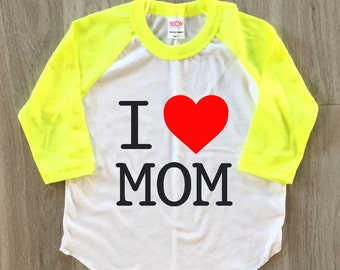 I Love Mom - Mother's Day - baby boy or girl clothes toddler shirt