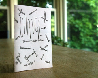 Mini-Zine #6 Change Volume 2: Senior Edition