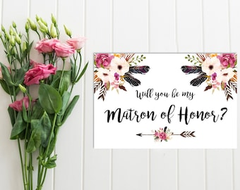 Boho Floral Will You Be My Matron of Honor Card, Printable Matron of Honor Card, Feathers Matron of Honor, Proposal Instant Download 111-W