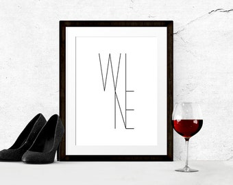 Wine Print | Alcohol Printable | Modern Wine Typography Print | Wine Bar Art | Modern Kitchen Print | INSTANT DOWNLOAD 300DPI