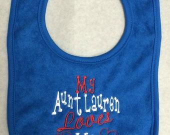 My Aunt (name) Loves Me custom embroidered bib