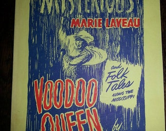 Mysterious Marie Laveau * Voodoo Queen * Black Folklore * New Orleans * Zombies * St. John's Eve *