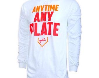Anytime Any Plate Long Sleeve Softball T-shirt, Softball Shirts, Softball Gift - Free Ship!