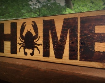"""Wooden Crab """"Home"""" Sign"""