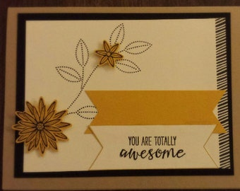 Handmade You are Totally Awesome card