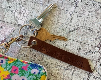 You Are Cool - Leather Keychain