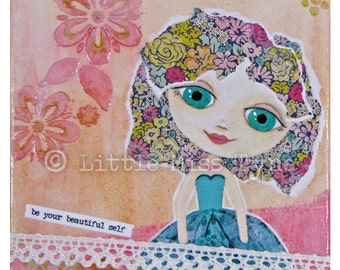 "Be Your Beautiful Self - Mixed Media Painting Original Canvas Art Decor - 6""x6"""