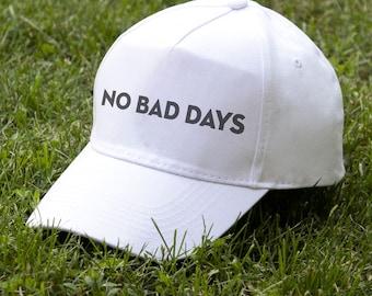 Baseball Cap No Bad Days Cap for Him Mens Gift Cap for Her Womens Gift Funny Hat Baseball Hat Unisex Hat PA2001