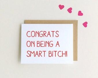 Funny Congrats, Funny Graduation Card, Smart Bitch, SKU : FC111