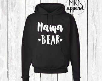 Mama Bear Hoodie, Mama Bear Sweatshirt, Gift for Mom