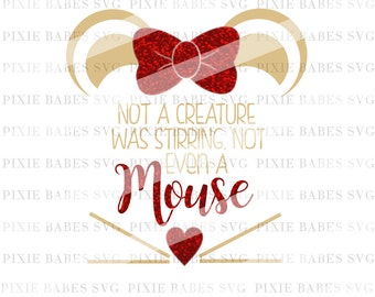 Not A Creature Was Stirring SVG, Mouse SVG, Holiday SVG, Christmas svg, santa svg, cuttables, Cricut svg, Silhouette svg, Cutting Files
