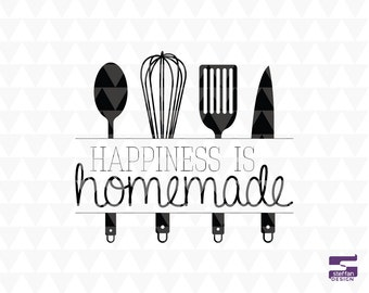 Happiness is homemade - cricut downloads, kitchen svg, kitchen word art