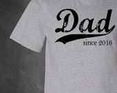 personalized dad t shirt . dad since . any year . gifts for dad . men's tshirt . silkscreened shirt . gifts for men