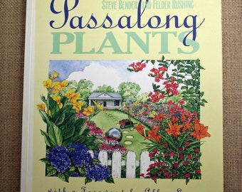 Passalong Plants, Plant Book, Gardening Book, Successful Gardening, Horticultural Book, Favorite Plant Book, Stories About Plants, Softcover
