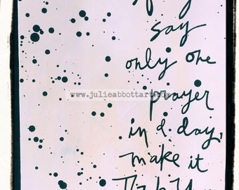 if you say only one prayer in a day...- Original Abstract Painting