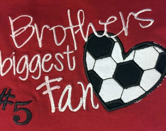 Brother's Biggest Soccer Fan Tshirt Personalized with Jersey Number - Available in Many Shirt Colors - Other Sports Available