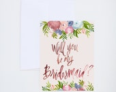 Wedding - Will You Be My Bridesmaid - Pantone Colors Floral Watercolor  - Painted & Hand Lettered Greetings - A-2