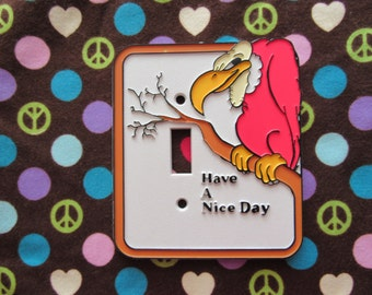 Awesome Vintage Vulture Switchplate-Have a Nice Day