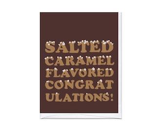 Salted Caramel Congrats Card