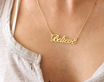 Believe Necklace, Believe Pendant, Inspiration Necklace, Mantra Necklace, Believe Jewelry, Word Necklace, Motivation Necklace, Positive