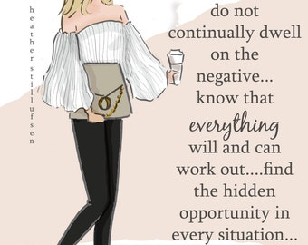 Wall Art for Women -  Expect the Positive - cards for friends - Wall Art Print -  Fashion Illustration print -  Fashion Wall Art -- Print