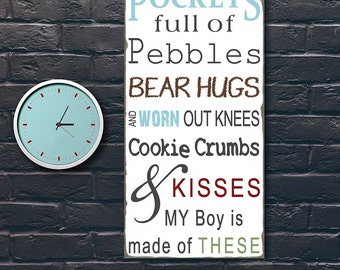 SALE!!   Pockets full of Pebbles-My boy is Made of These Nursery or Playroom sign