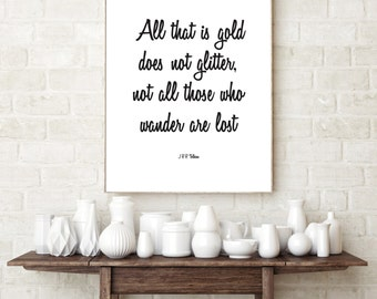 J R R Tolkien Glitter Digital Print. Wall Decor. Wall Art. Printable. Poster. 8 x 10. Typography. Not all those who wander are lost.