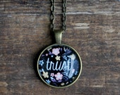 Trust Necklace - Positive Jewelry - Motivational Necklace