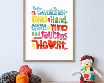 Teacher Gifts, Teacher Appreciation Gift, Gifts for Teachers, Classroom Decor, Teacher Quotes, A Teacher Takes a Hand, Classroom Art