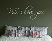 p.s. I love you Wall Decal Master Bedroom Wall Decal Love Decal Romantic Decal