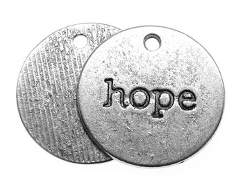 Antique Silver HOPE Charms / Silver Ox Inspiration Stamped Pendants [Choose 1 piece or 10 pieces] -- Lead, Nickel & Cadmium Free 95342.C25