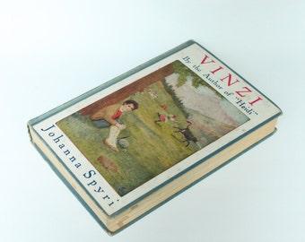 Vintage Book Vinzi by Johanna Spyri