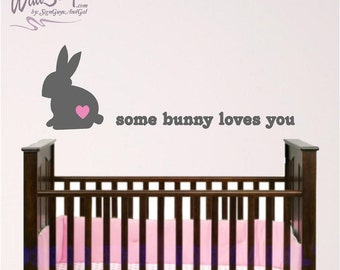 Bunny wall decal, Some Bunny Loves You