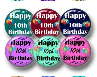 10th Birthday, 1 Inch Circle, Bottle Cap Images, Digital, Collage Sheet, Instant Download, Cupcake Toppers, Magnets, Jewelry Making