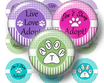 Adopt, Rescue, Dog,  Bottle, Cap Images, Digital Collage Sheet, 1 Inch Circles, Collage Sheet, Instant Download, Magnets, Crafts, Cabochon