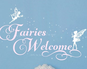 Fairy Wall Decal Girls Saying Decal Vinyl Lettering Fairies Welcome Girls Room Wall Decor Wall Quote For Girls Nursery Saying Decal Kids Art