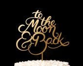 Wedding cake topper - To the moon and back cake topper
