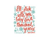 I'll Stick With You Baby... David Bowie lyrics - 8x10 hand drawn and hand lettered bright color quote on white background