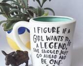 Calamity Jane Coffee Mug, Gift for teen or girl Calamity Jane quote mug