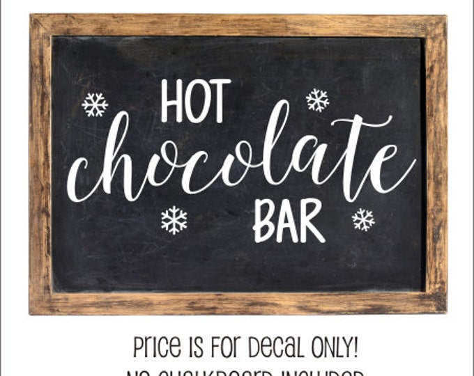 Hot Chocolate Bar Decal DIY Christmas Sign For Cocoa Bar Christmas Decal Christmas Decor Kitchen Decal Hot Cocoa Bar Decal Holiday Vinyl