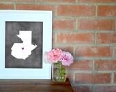 Guatemala Chalkboard Country Map. Guatemala Personalized Map. Wedding Map Art. Wedding Gift. Engagement Gift. Art Print 8x10.