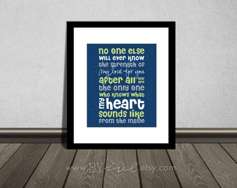 No one else will ever know the strength of my love for you, Navy Blue, Gray and Green. Downloadable. Print it yourself.