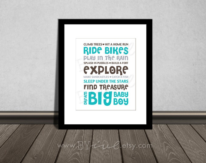 Climb trees, Hit a home run, Ride bikes, Splash in puddles, Quote, Nursery printable. Teal, Mocha and Green. DIY Printable.
