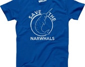 MENS Save The Narwhals T-Shirt funny, animal shirt, vintage, school shirt, cool movie, birthday gift for men, guy, boyfriend, husband S-5Xl