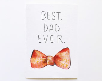 Watercolor Father's Day Card - Bow Tie - Happy Father's Day - Best Dad Ever